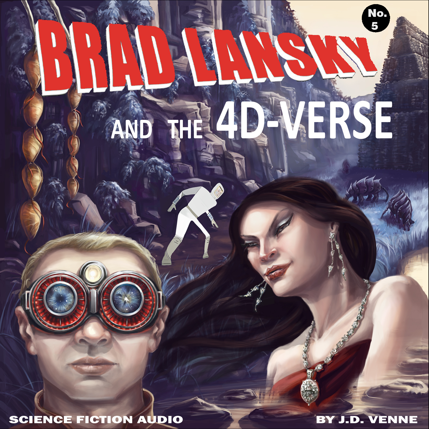 Brad Lansky and the 4D-Verse
